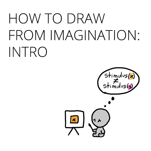 why drawing from imagination is so hard