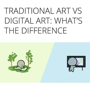 digital art vs traditional art difference